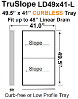 49 x 41 Curbless Tray Linear Drain Shower Kit