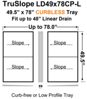 49 x 78 Center Curbless Tray Linear Drain Shower Kit